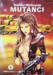 Okladka Mutantów była w znanym wielu stylu swobody obyczajowej lat 80-tych. Trzeba powiedzieć, że jest na niej ładny statek.